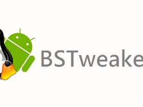 BSTweaker,BlueStacks工具箱,一键ROOT工具